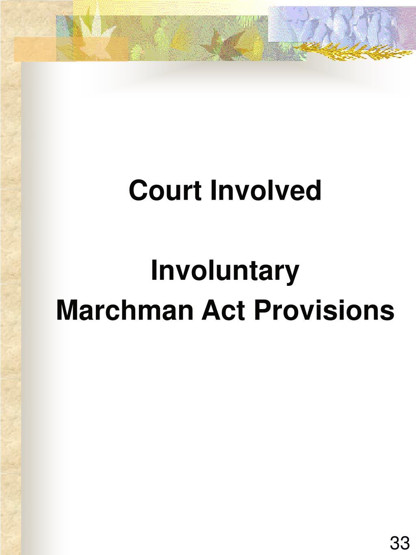 Court Involved