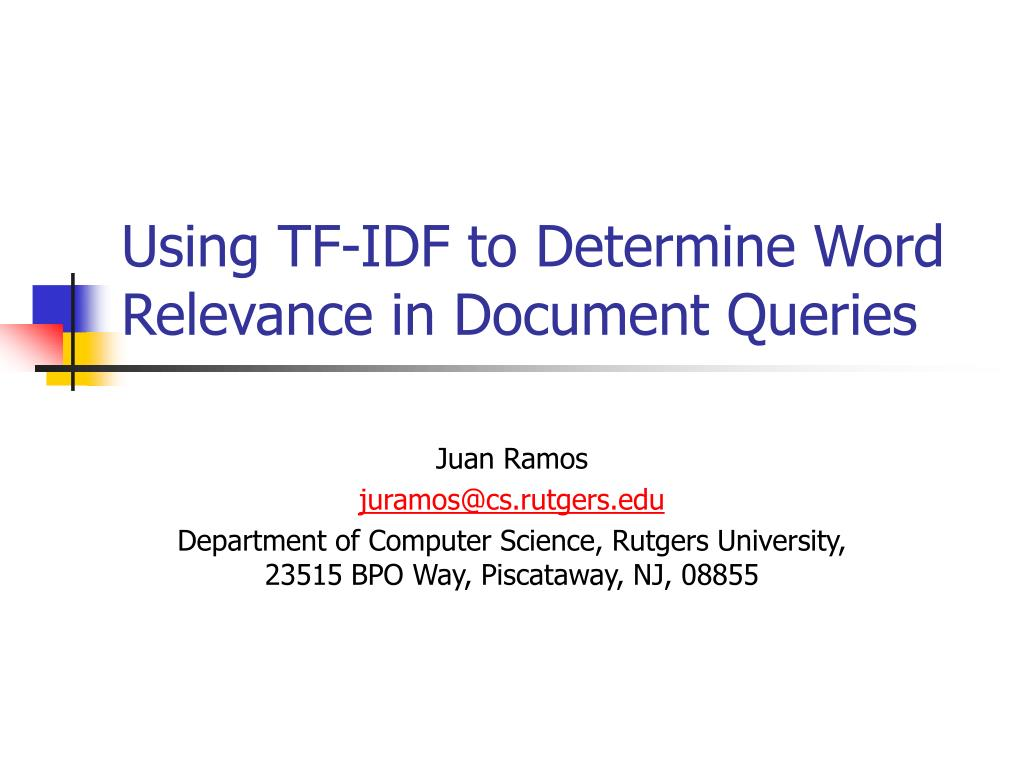 PPT - Using TF-IDF to Determine Word Relevance in Document ...