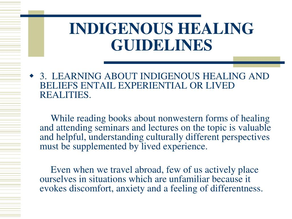 INDIGENOUS HEALING GUIDELINES