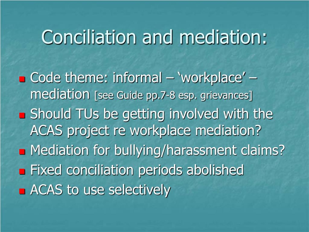 Conciliation and mediation: