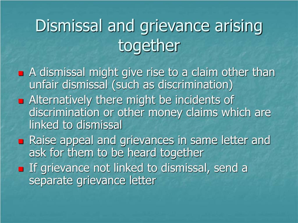 Dismissal and grievance arising together