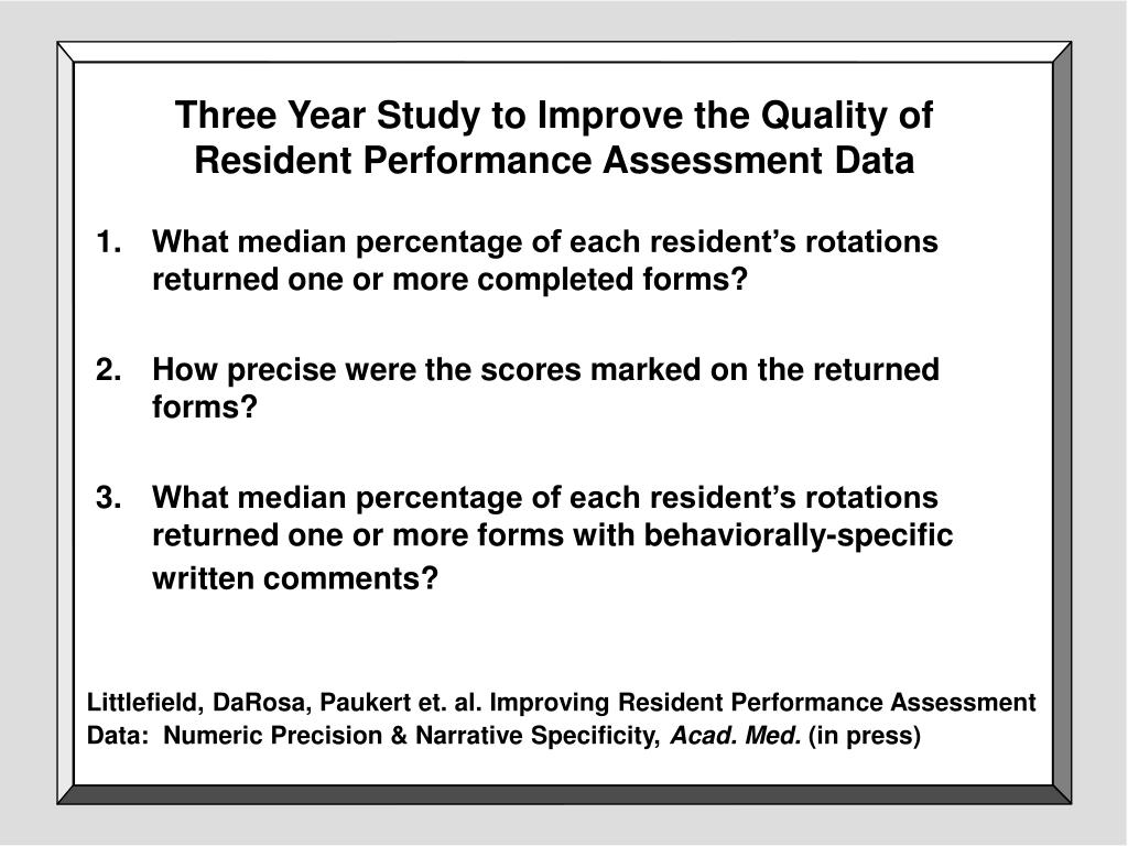 Three Year Study to Improve the Quality of