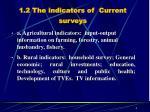 1 2 the indicators of current surveys