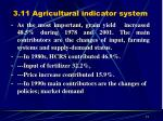 3 11 agricultural indicator system