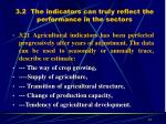 3 2 the indicators can truly reflect the performance in the sectors
