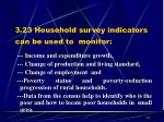 3 23 household survey indicators can be used to monitor
