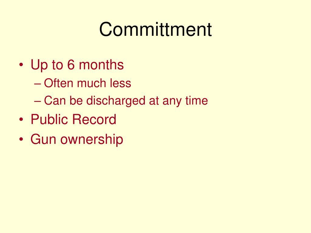 Committment