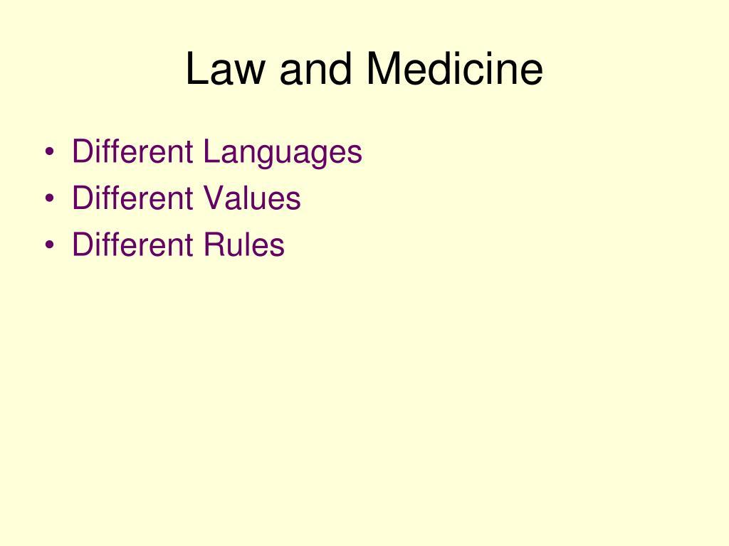 Law and Medicine