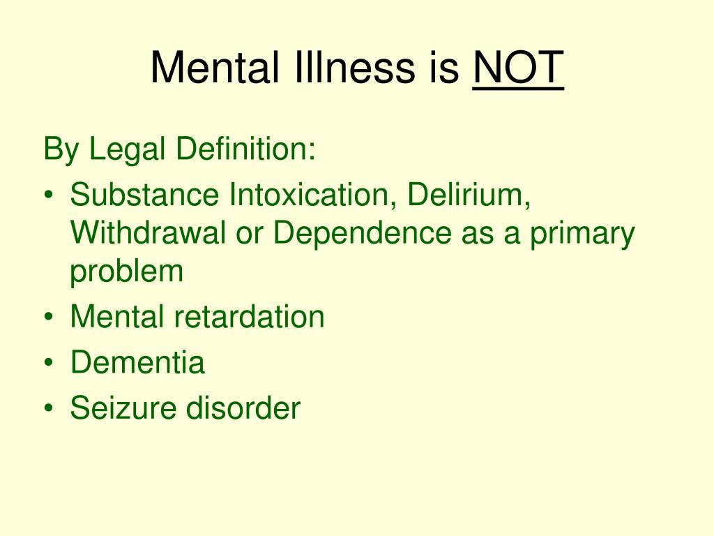 Mental Illness is