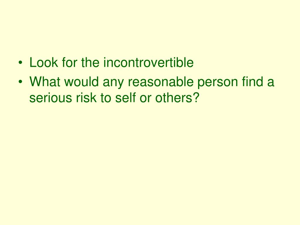Look for the incontrovertible