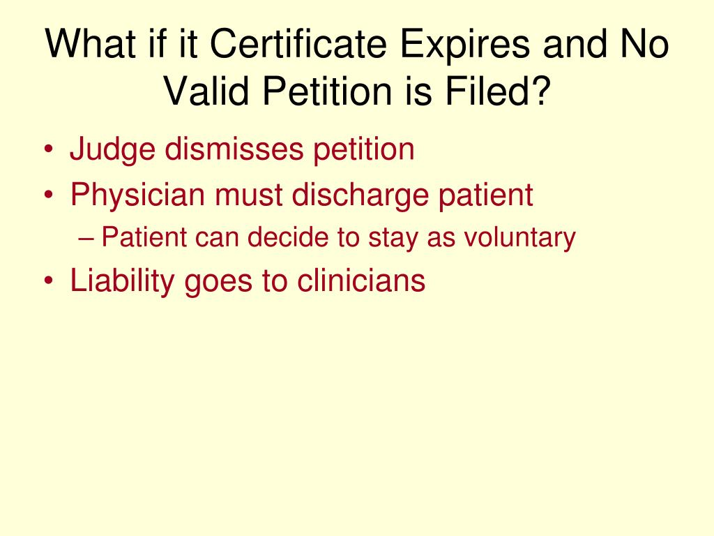 What if it Certificate Expires and No Valid Petition is Filed?