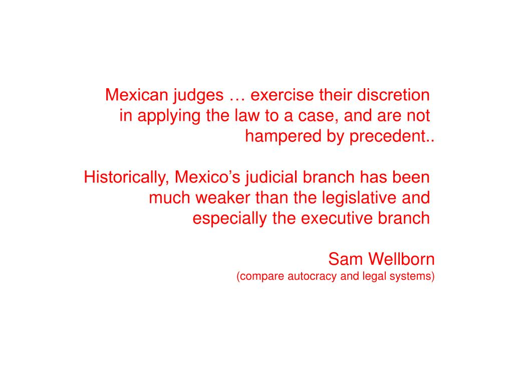 Mexican judges … exercise their discretion