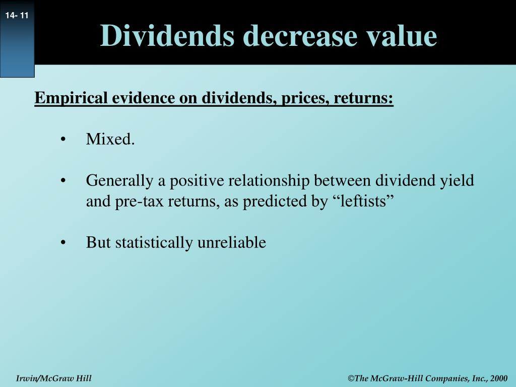 Dividends decrease value