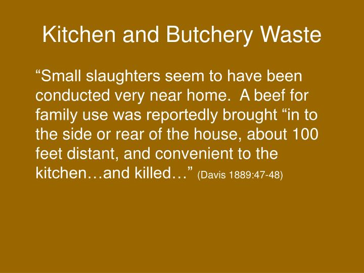 Kitchen and Butchery Waste