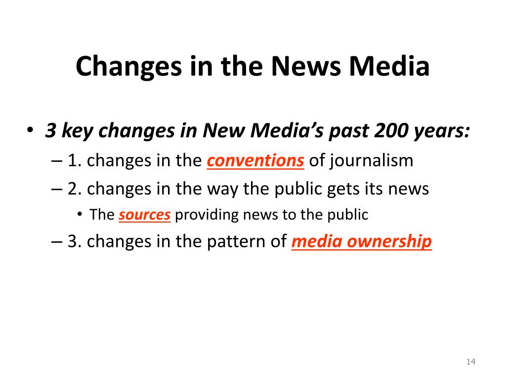 Changes in the News Media