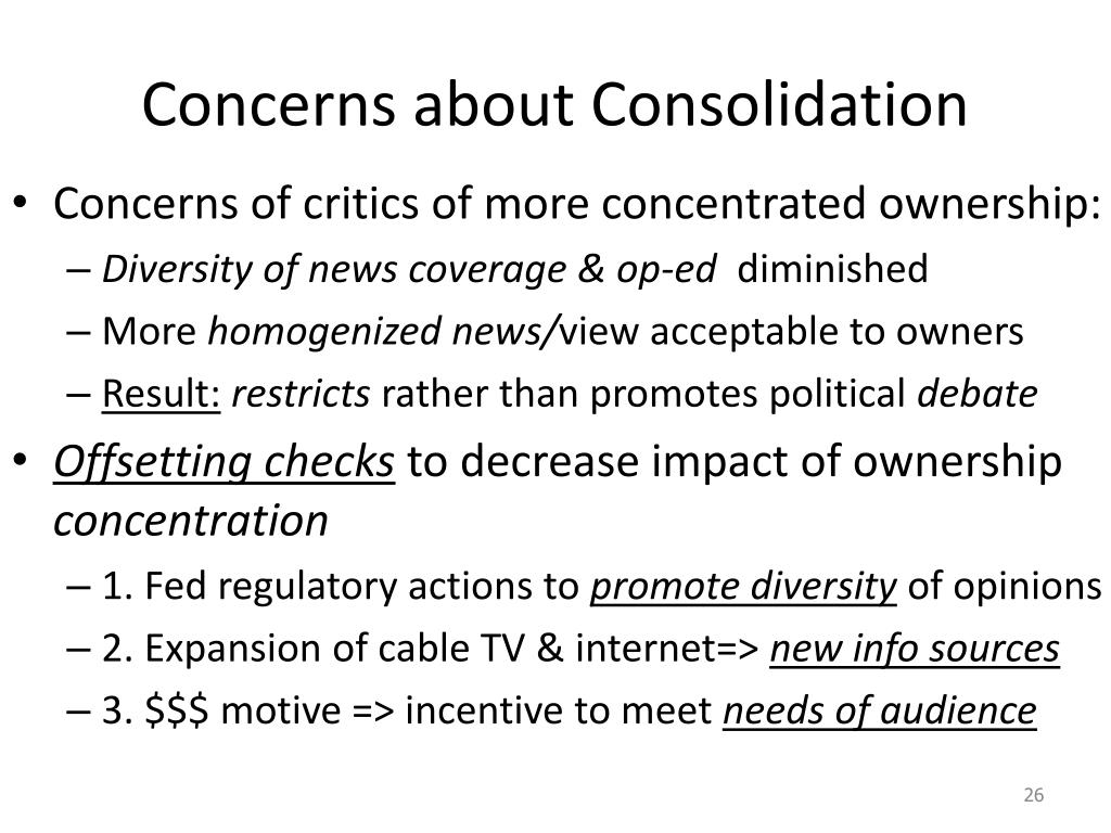 Concerns about Consolidation