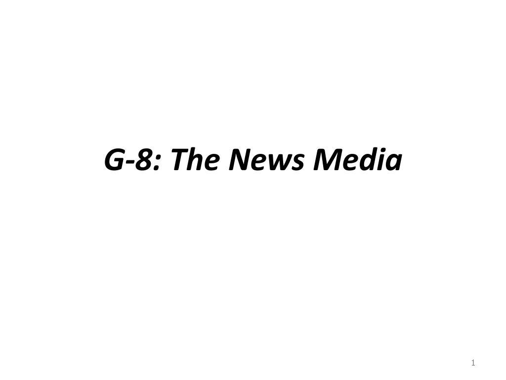 G-8: The News Media
