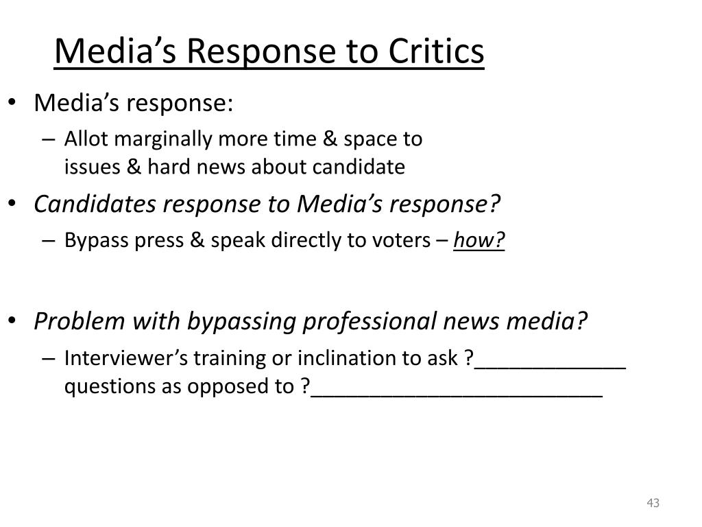 Media's Response to Critics