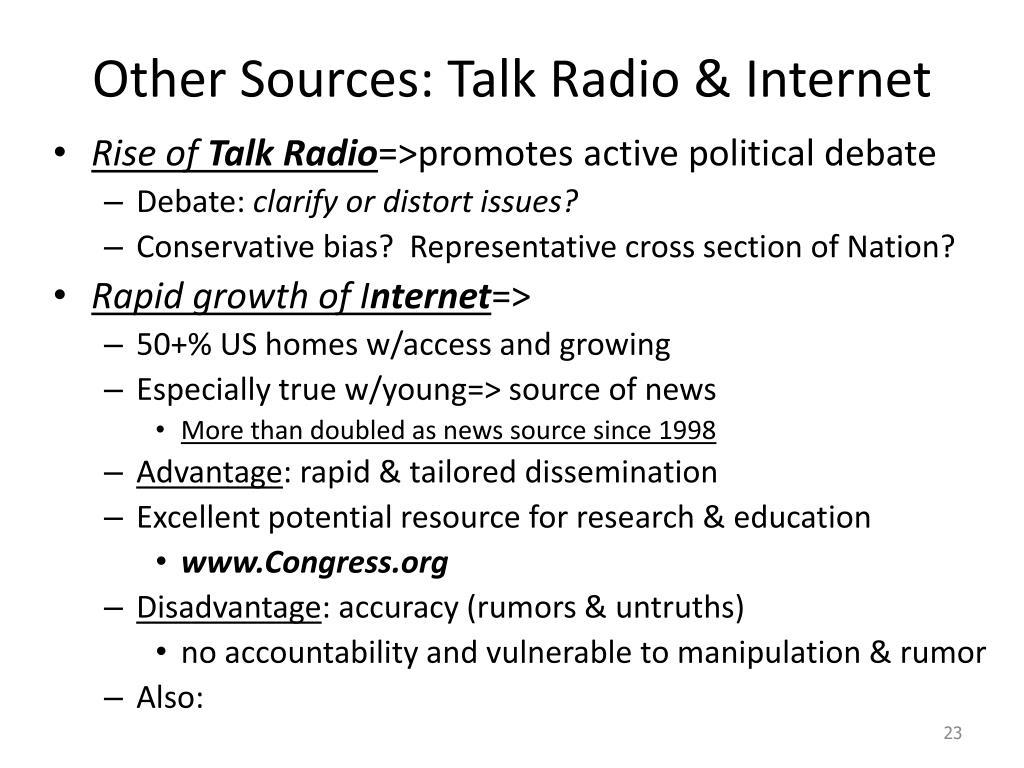 Other Sources: Talk Radio & Internet