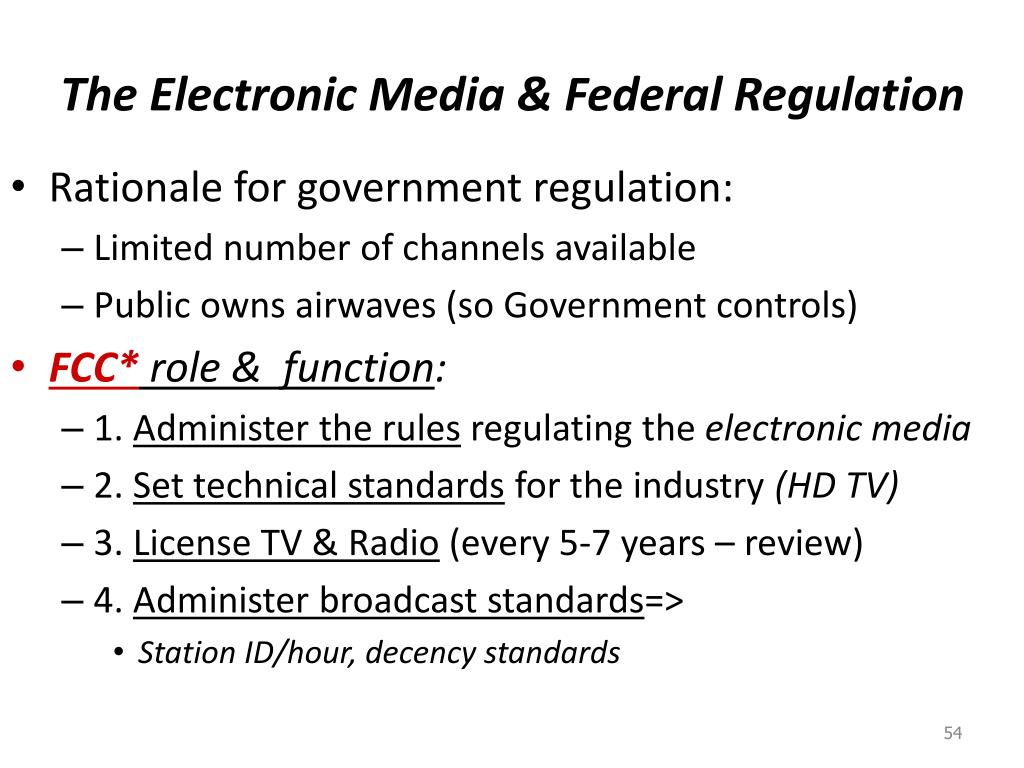 The Electronic Media & Federal Regulation