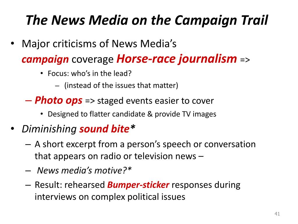 The News Media on the Campaign Trail