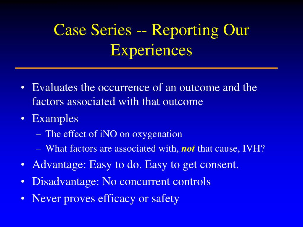 Case Series -- Reporting Our Experiences