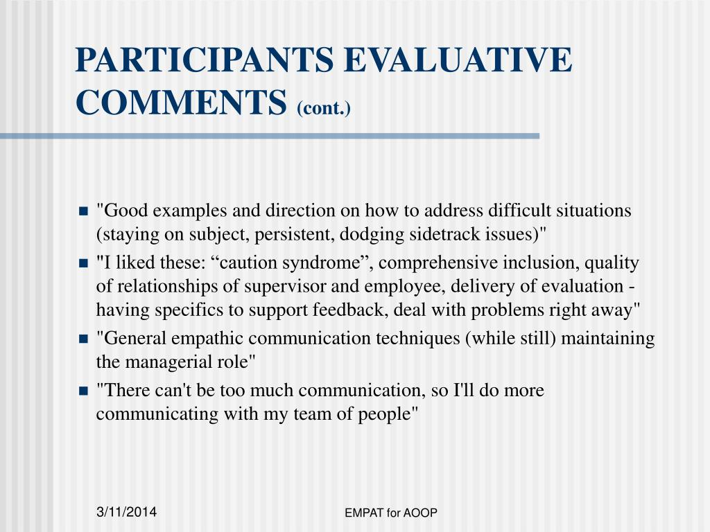PARTICIPANTS EVALUATIVE COMMENTS