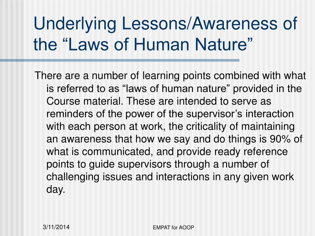 "Underlying Lessons/Awareness of the ""Laws of Human Nature"""