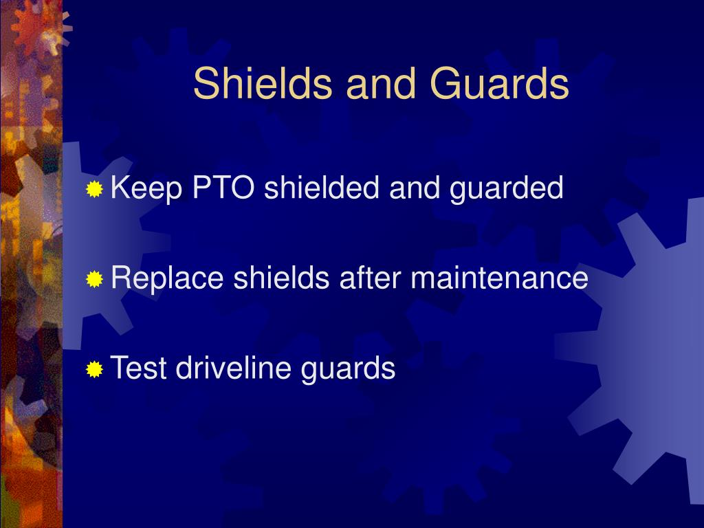Shields and Guards