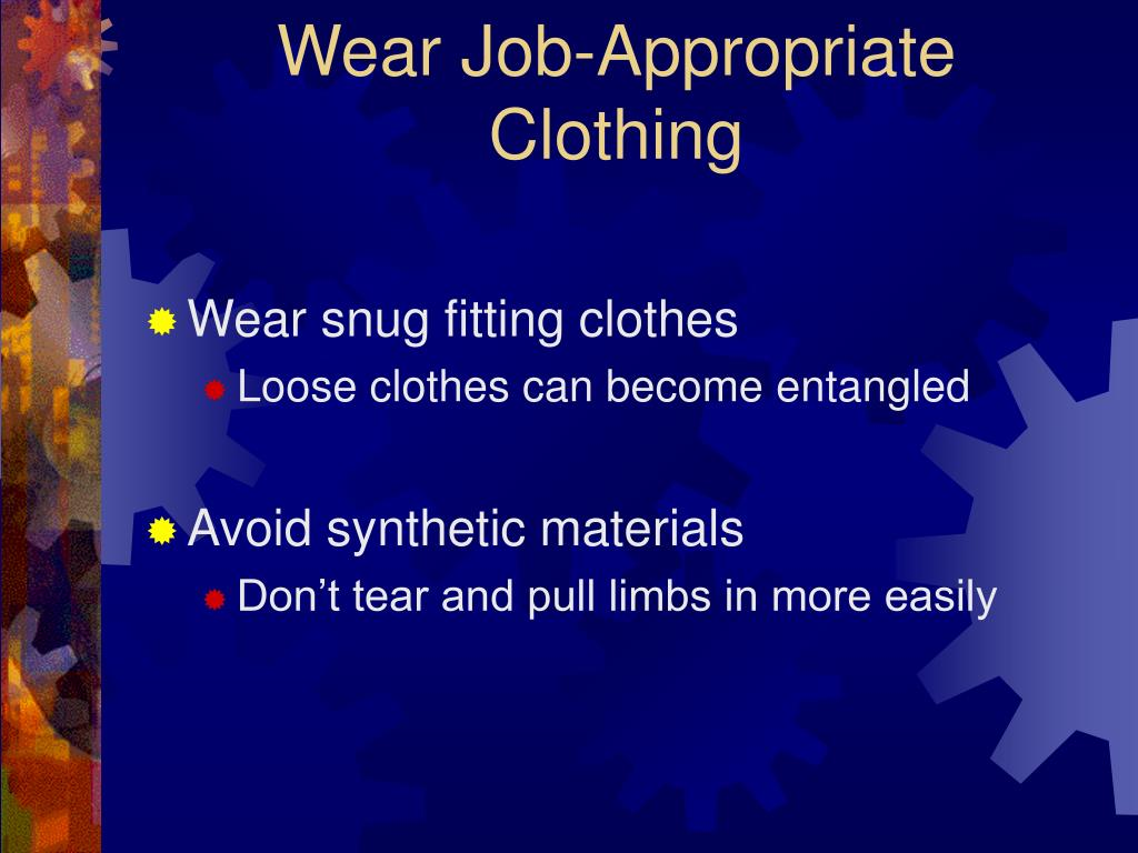 Wear Job-Appropriate Clothing