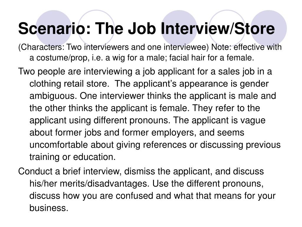 Scenario: The Job Interview/Store