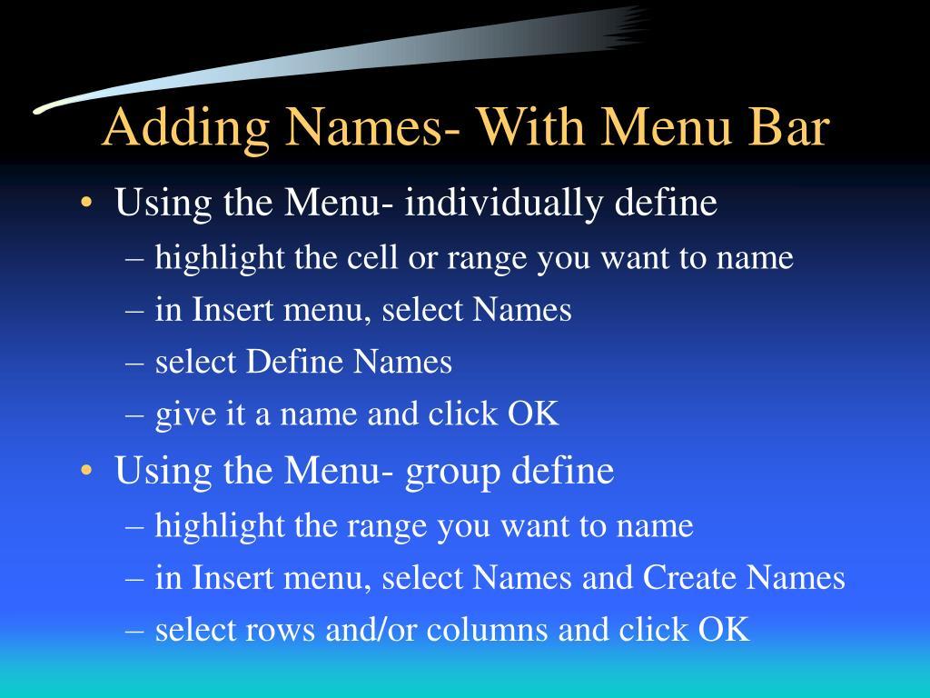 Adding Names- With Menu Bar