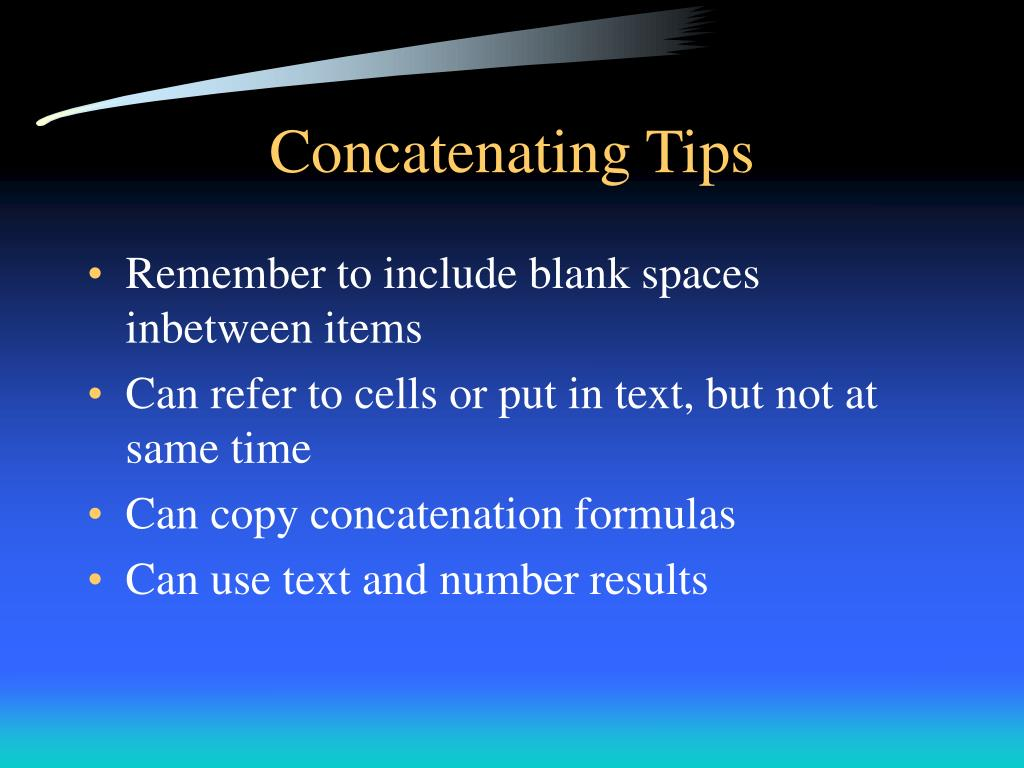 Concatenating Tips