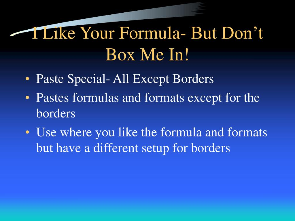 I Like Your Formula- But Don't Box Me In!