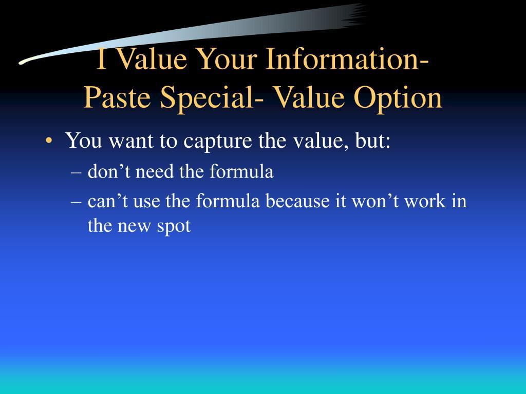 I Value Your Information-