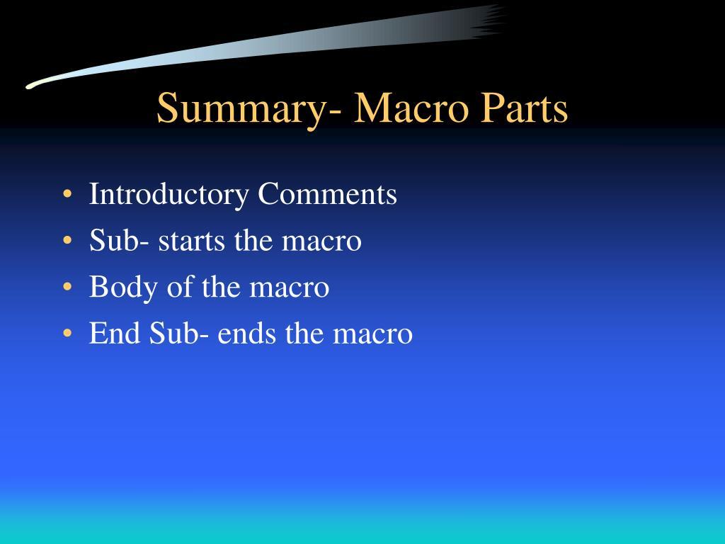 Summary- Macro Parts