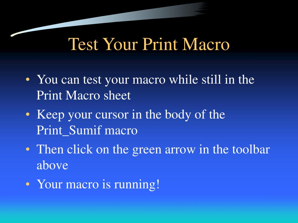 Test Your Print Macro