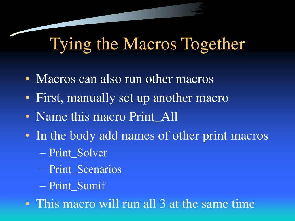 Tying the Macros Together