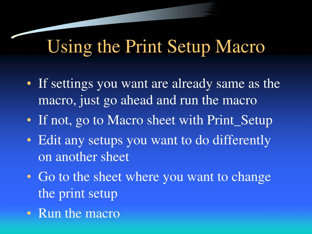 Using the Print Setup Macro