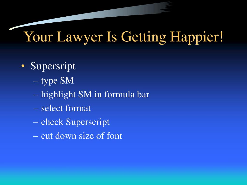 Your Lawyer Is Getting Happier!