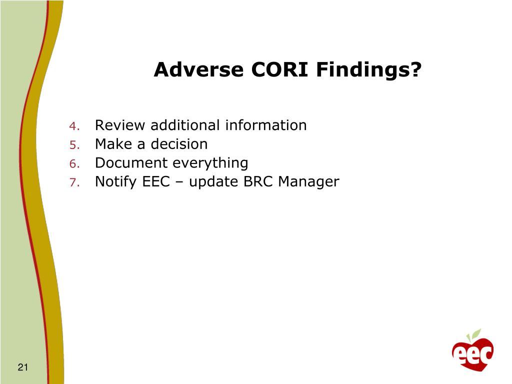 Adverse CORI Findings?