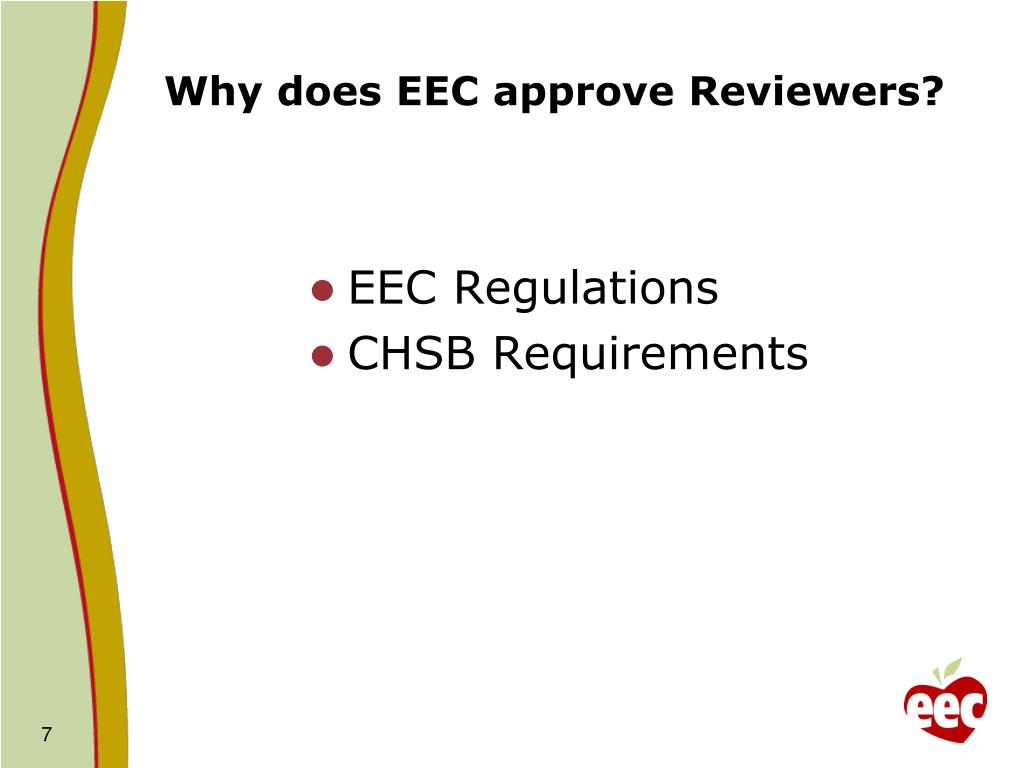 Why does EEC approve Reviewers?