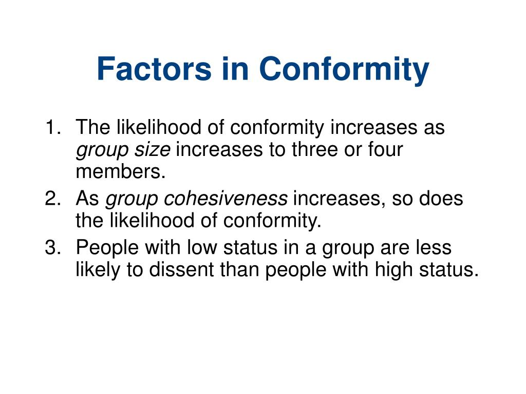 consequences of conformity Social psychology looks at how people influence and are influenced by others how the members of a group influence an individual is an important part of social.