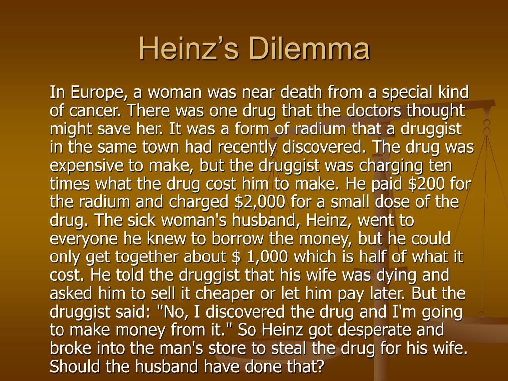 Heinz's Dilemma
