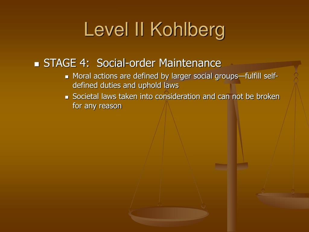 Level II Kohlberg
