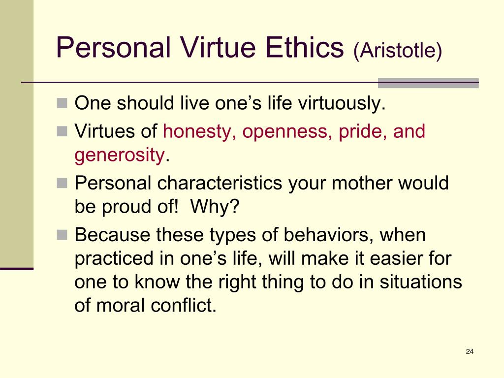 Personal Virtue Ethics