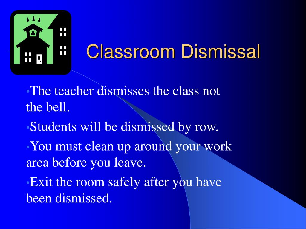 Classroom Dismissal