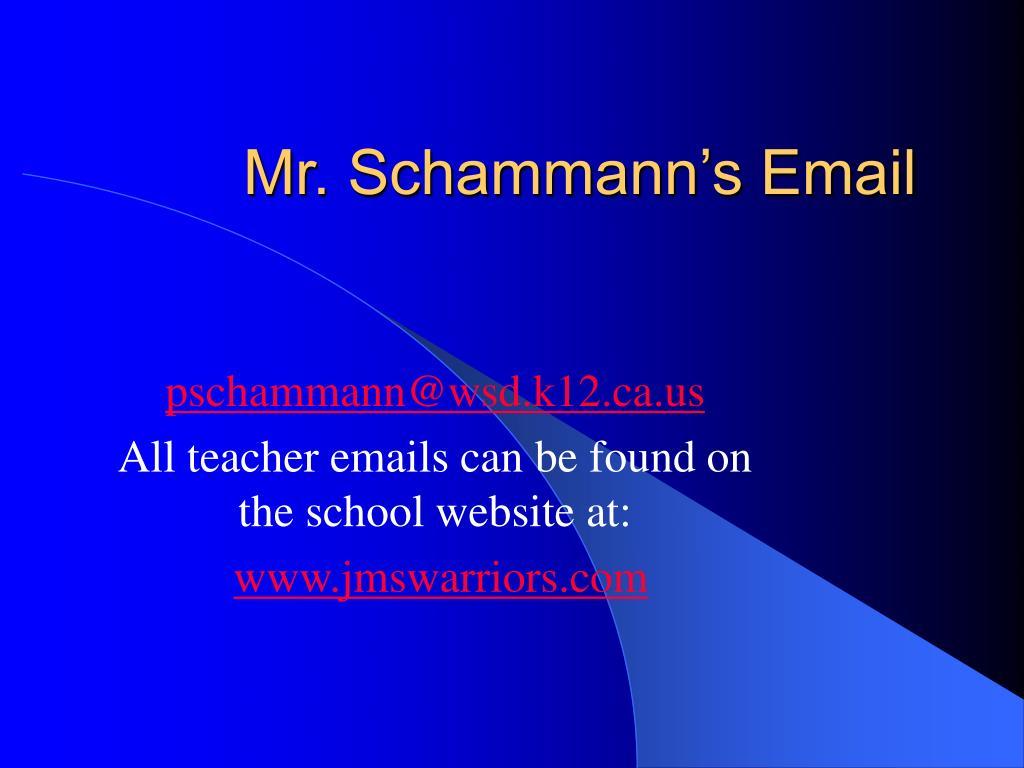 Mr. Schammann's Email