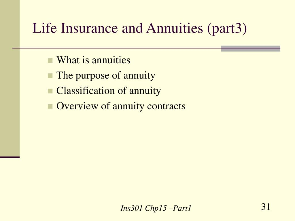 Life Insurance and Annuities (part3)