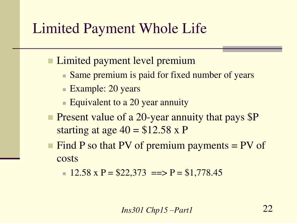 Limited Payment Whole Life